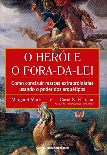 O Herói e o Fora da Lei