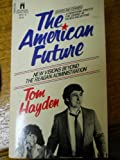 The American Future, Tom Hayden, 0671442678