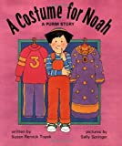 A Costume for Noah, Susan R. Topek, 0929371909
