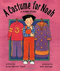 A Costume for Noah: A Purim Story