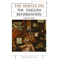 The Debate on the English Reformation (Issues in Historiography)
