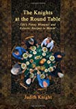 The Knights at the Round Table, Judith Knight, 1479741388