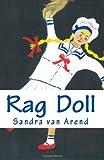 Rag Doll, Sandra van Arend, 146370433X