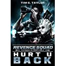 Hurt U Back (Revenge Squad Book 1)