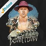 Downtown (feat. Melle Mel, Grandmaster Caz, Kool Moe Dee & Eric Nally) [Clean]
