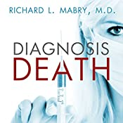 Diagnosis Death | Richard L. Mabry