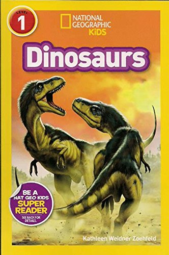 Read Online Dinosaurs (National Geographic Kids, Level 1) PDF