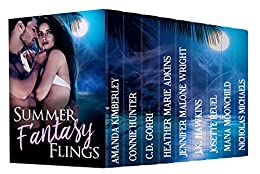 Summer Fantasy Flings by [Kimberley, Amanda, Hunter, Connie, Gorri, C.D., Adkins, Heather Marie, Wright, Jennifer Malone, Hawkins, J.K., Reuel, Josette, Moonchild, Mana, Michaels, Nicholas]