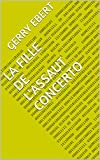 img - for La Fille de l'Assaut Concerto (French Edition) book / textbook / text book