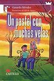 Un Pastel con Muchas Velas, Gerardo Mendez, 9702009774