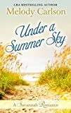 Under a Summer Sky: A Savannah Romance (Follow Your Heart)