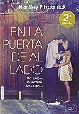 En la puerta de al lado (Spanish Edition)
