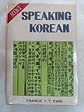 Speaking Korean, Park, Francis Y., 0930878507