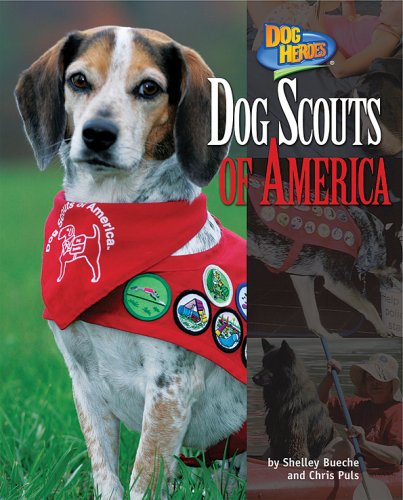 Download Dog Scouts of America (Dog Heroes) ebook