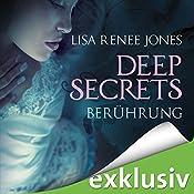Berührung (Deep Secrets 1) | Lisa Renee Jones