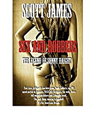 Sex & Robbers: The Legend of Sonny Haight