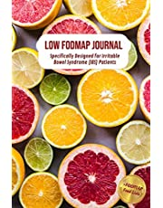 Low FODMAP Journal: Specifically Designed for Irritable Bowel Syndrome (IBS) Patients