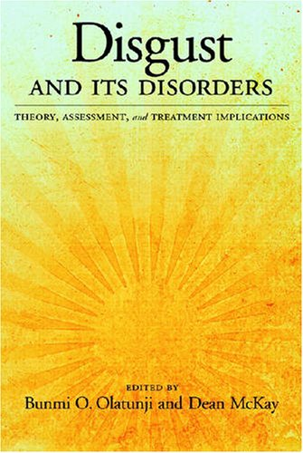 Download Disgust and Its Disorders: Theory, Assessment, and Treatment Implications ebook