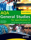 General Studies for AQA A: An AS and A Level Course Text 3rd (third) Edition by Watton, Victor, Hobson, Richard, Walton, David published by Hodder Education (2008)
