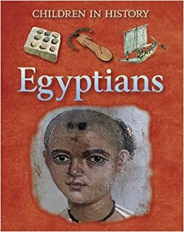 Egyptians (Children in History)