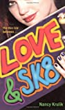 Love and SK8, Nancy Krulik, 0689870760