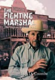 The Fighting Marshal, Jack D. Coombe, 1426939221