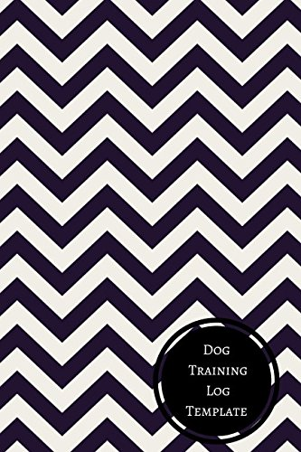 Dog Training Log Template: Dog Training Log PDF