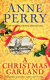 Front cover for the book A Christmas Garland by Anne Perry