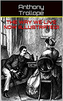 Way We Live Now Illustrated ebook
