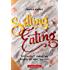 """Selling Eating: Restaurant Marketing Beyond the Word """"Delicious"""""""