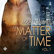 Matter of Time: Vol. 1 | Mary Calmes