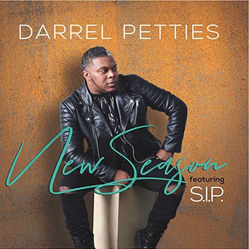 Darrel Petties - New Season [feat. S.I.P.] (2018)