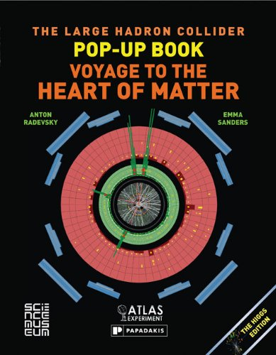 the-large-hadron-collider-pop-up-book-voyage-to-the-heart-of-matter