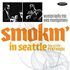 Smokin' in Seattle: Live at the Penthouse (1966) presents previously unreleased live sets by jazz guitar icon Wes Montgomery with the irrepressibly swinging pianist Wynton Kelly and his trio captured live at the Penthouse in Seattle, WA on Ap...