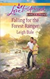 Falling for the Forest Ranger, Leigh Bale, 0373816685