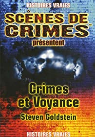Crimes et voyance par Steven Goldstein