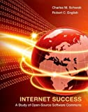 img - for Internet Success: A Study of Open-Source Software Commons (MIT Press) by Charles M. Schweik (2012-06-08) book / textbook / text book
