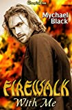 Firewalk With Me (Fae-ry Tales 1)