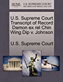 U. S. Supreme Court Transcript of Record Damon Ex Rel Chin Wing Dip V. Johnson, , 1270040995