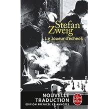 Le Joueur d'échecs (nouvelle traduction) (Littérature & Documents) (French Edition)