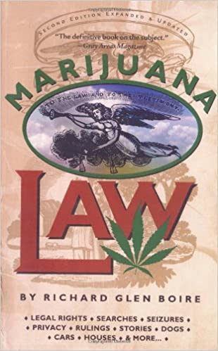 Marijuana Law by Richard Boire