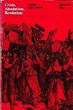 Crisis, Absolutism, Revolution, Raymond Birn, 0030209765