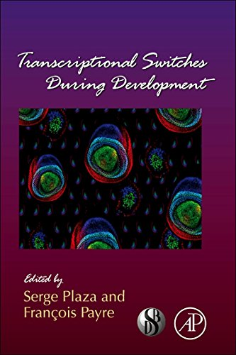 Transcriptional Switches During Development, Volume 98 (Current Topics in Developmental Biology)