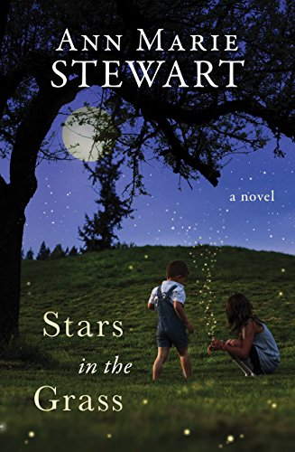 Stars in the Grass by [Stewart, Ann Marie]