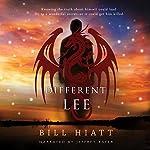 Different Lee: Different Dragons, Book 1 | Bill Hiatt
