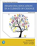 Financing Education in a Climate of Change (13th Edition) (Pearson Educational Leadership)