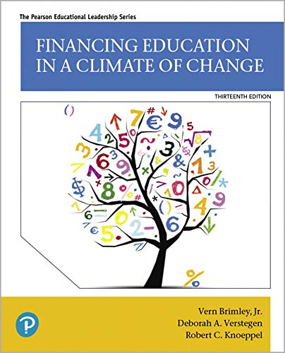 Financing Education in a Climate of Change (13th Edition) (Pearson Educational - Climate Foundations Policy