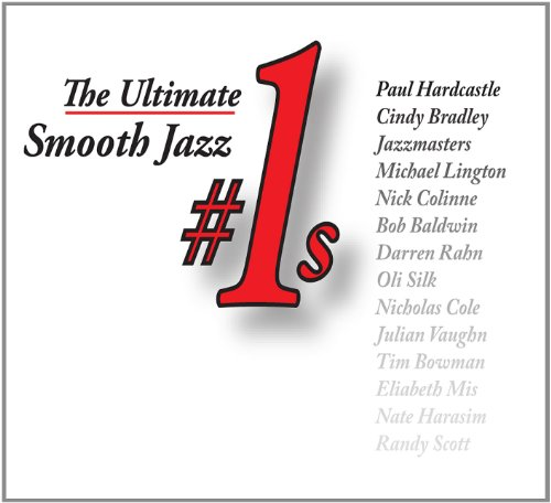 (The Ultimate Smooth Jazz #1s)