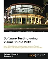 Software Testing using Visual Studio 2012 Front Cover