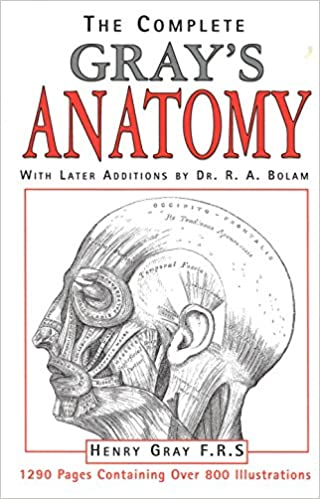 The Complete Grays Anatomy Henry F R S Gray R A Bolam